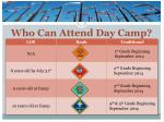 who can attend day camp