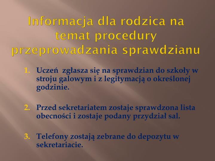 Informacja dla rodzica na temat procedury przeprowadzania sprawdzianu