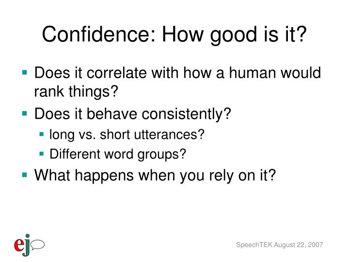 Confidence: How good is it?