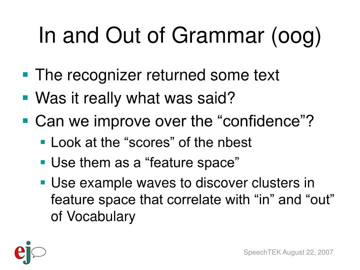 In and Out of Grammar (oog)