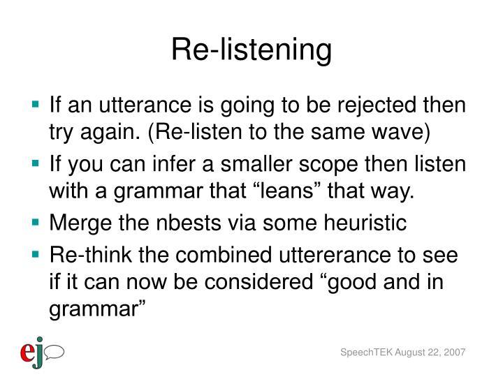Re-listening