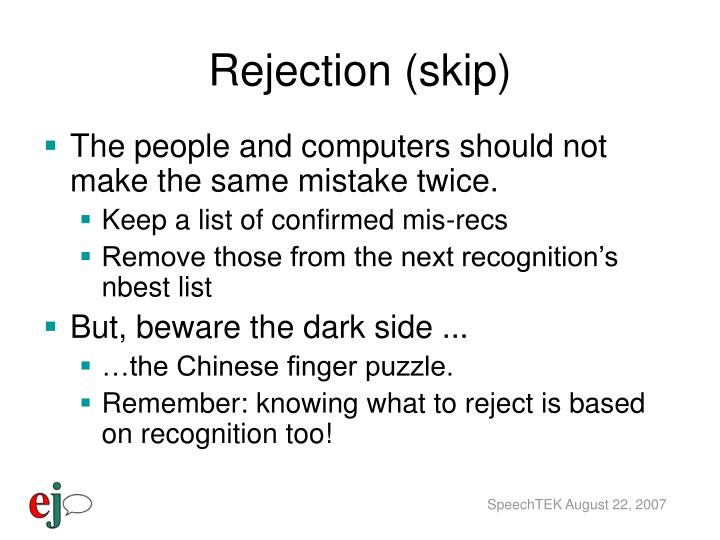 Rejection (skip)