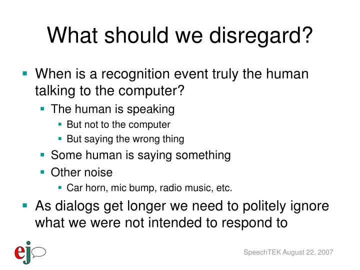 What should we disregard?