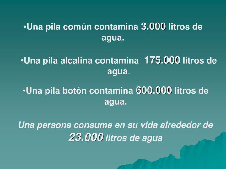 Una pila común contamina