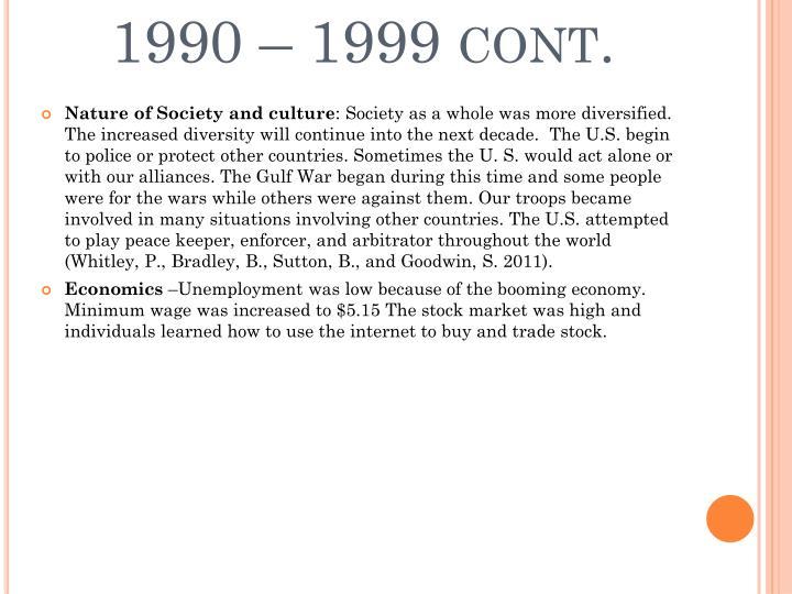 1990 – 1999 cont.