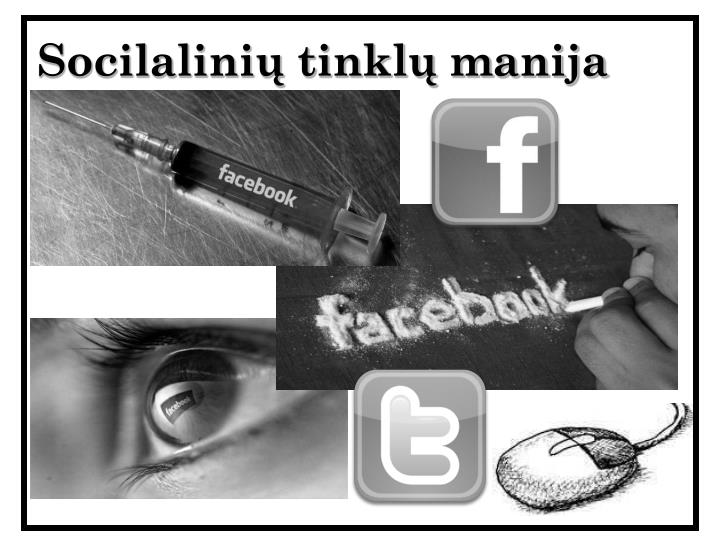 Socilalinių tinklų manija