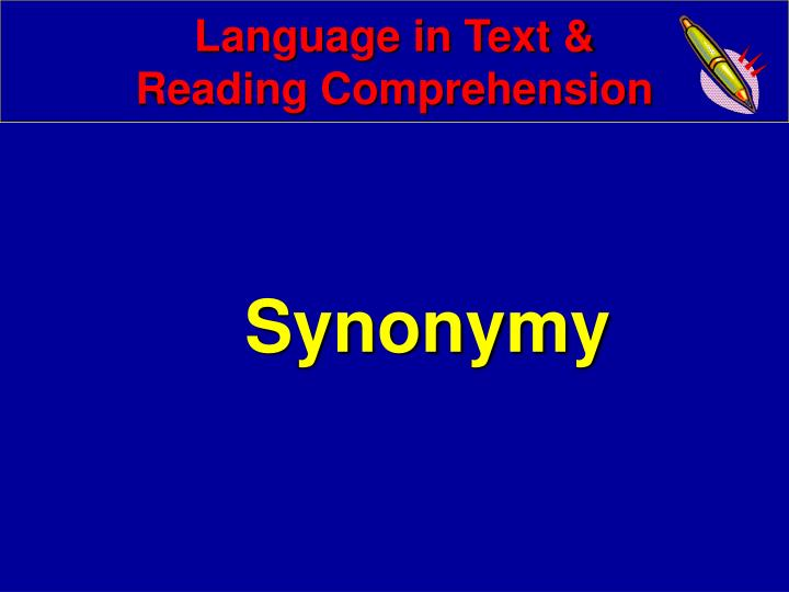 Language in text reading comprehension