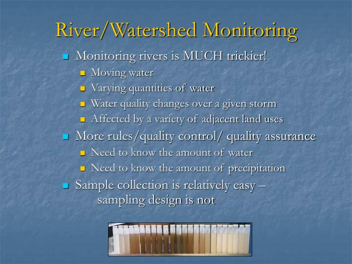 River/Watershed Monitoring
