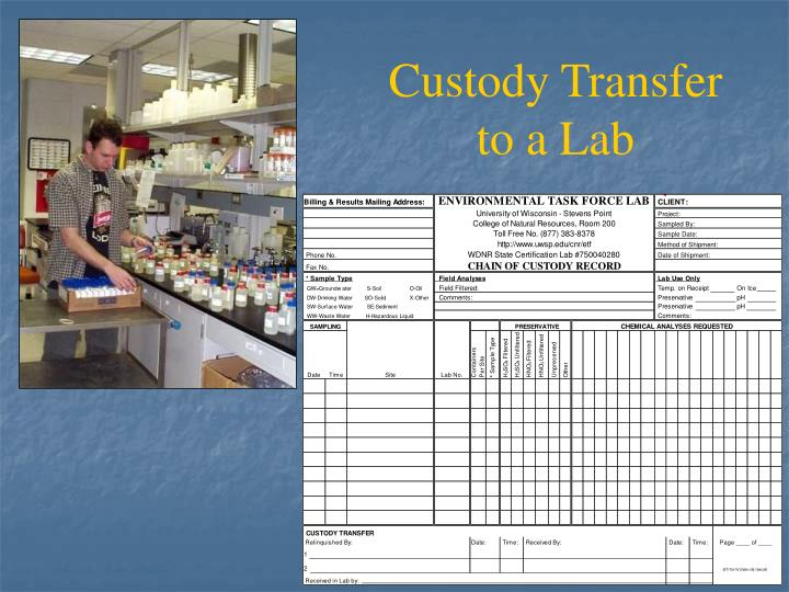 Custody Transfer to a Lab