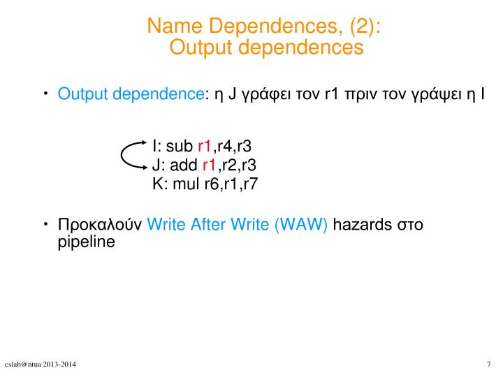 Name Dependences, (2):