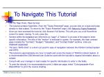 to navigate this tutorial