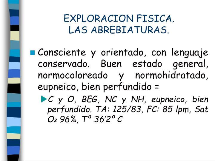 EXPLORACION FISICA.