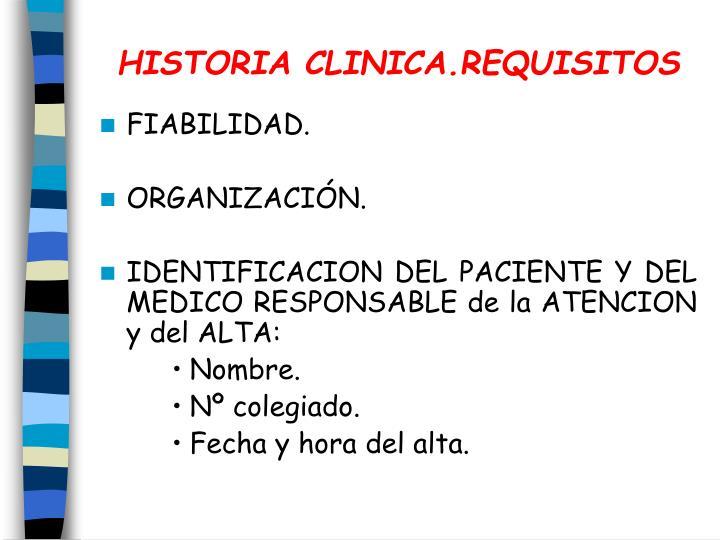 HISTORIA CLINICA.REQUISITOS