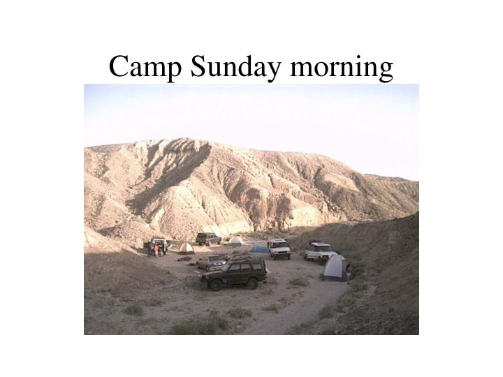 Camp Sunday morning