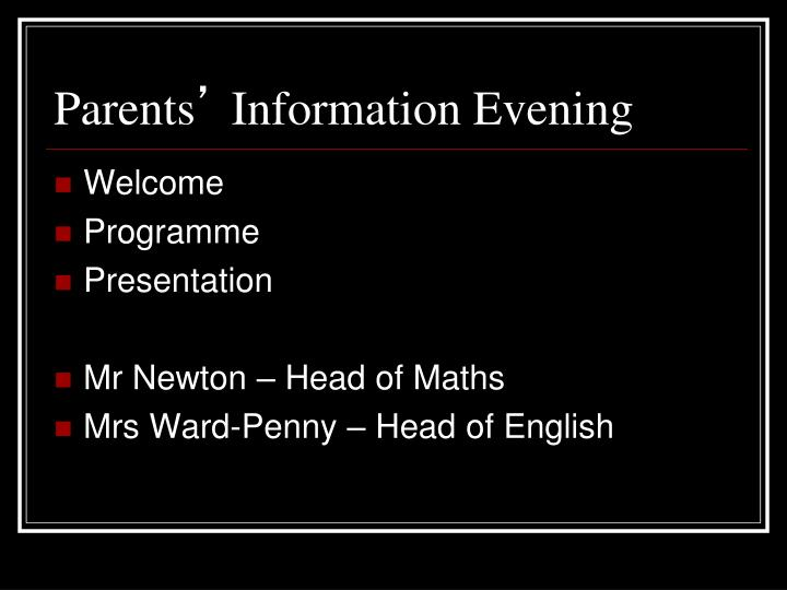 Parents information evening