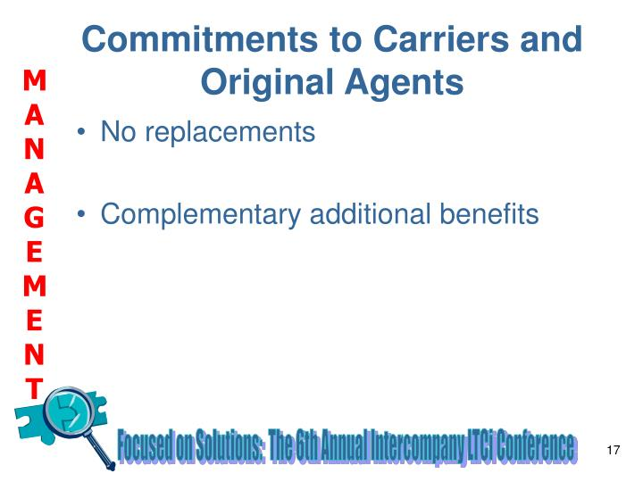 Commitments to Carriers and Original Agents