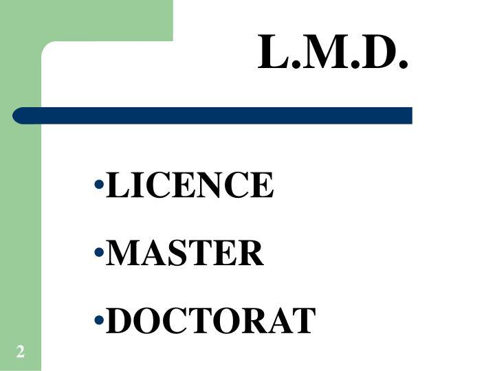 L.M.D.