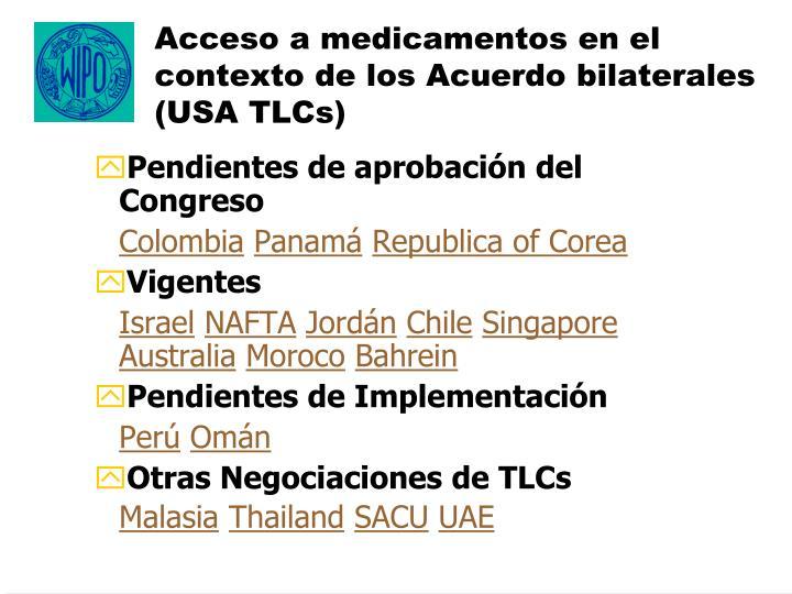 Acceso a medicamentos en el contexto de los Acuerdo bilaterales (