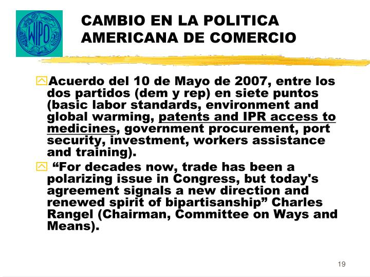 CAMBIO EN LA POLITICA AMERICANA DE COMERCIO