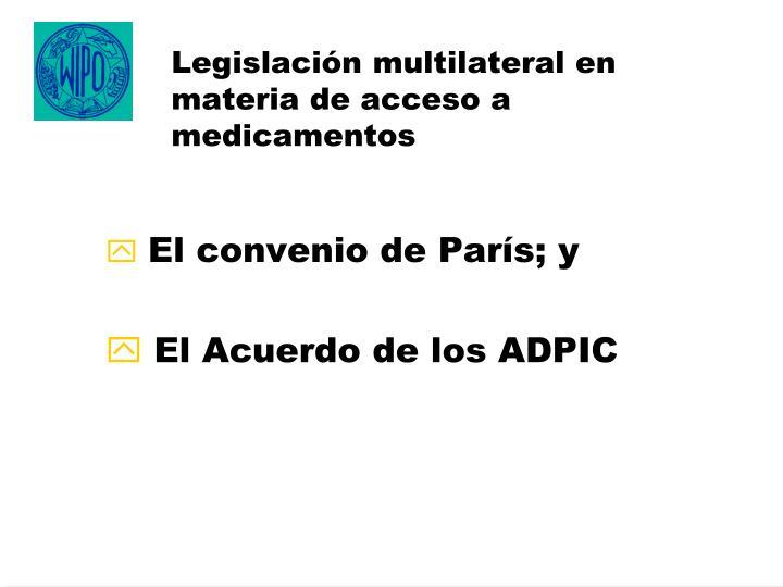 Legislación multilateral en materia de acceso a medicamentos