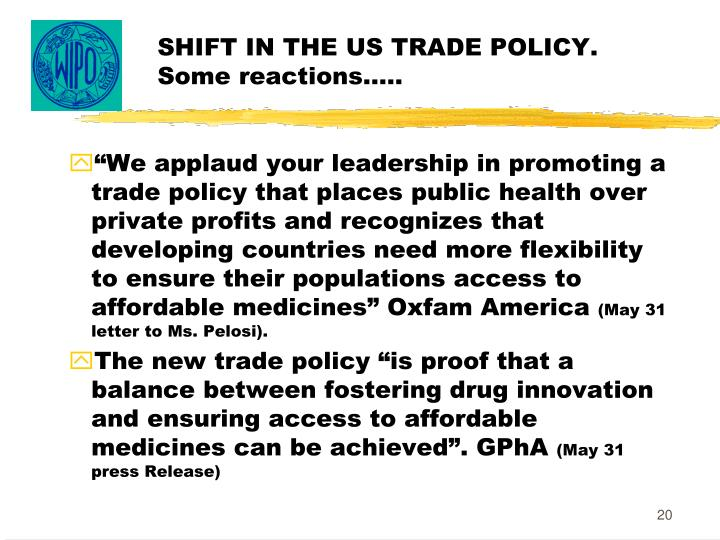 SHIFT IN THE US TRADE POLICY. Some reactions…..