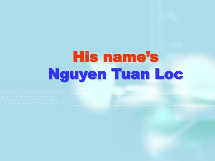His name's