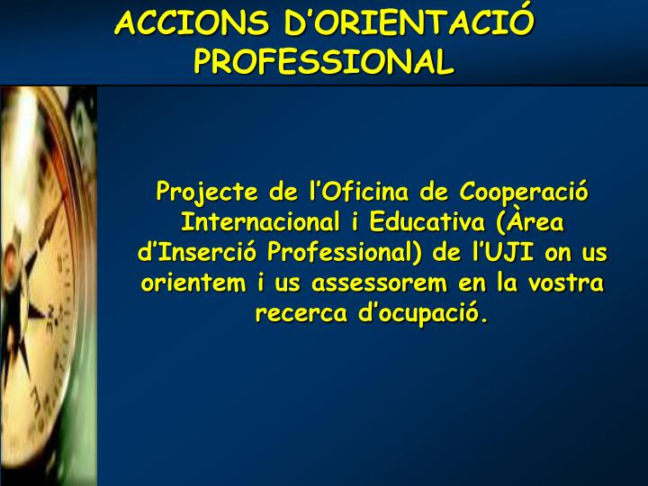 ACCIONS D'ORIENTACIÓ PROFESSIONAL