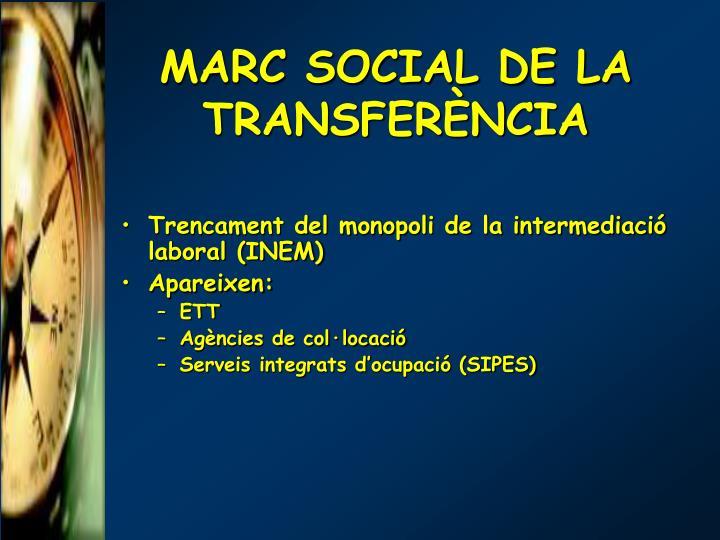 MARC SOCIAL DE LA TRANSFERÈNCIA