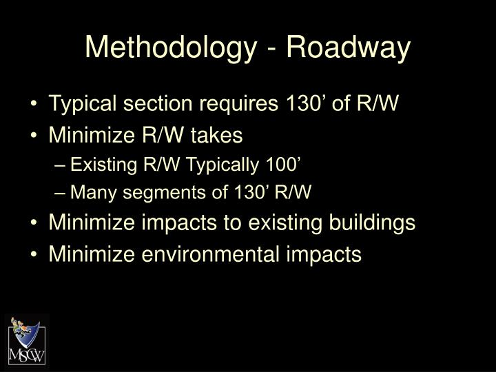 Methodology - Roadway