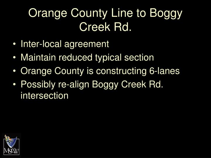 Orange County Line to Boggy Creek Rd.