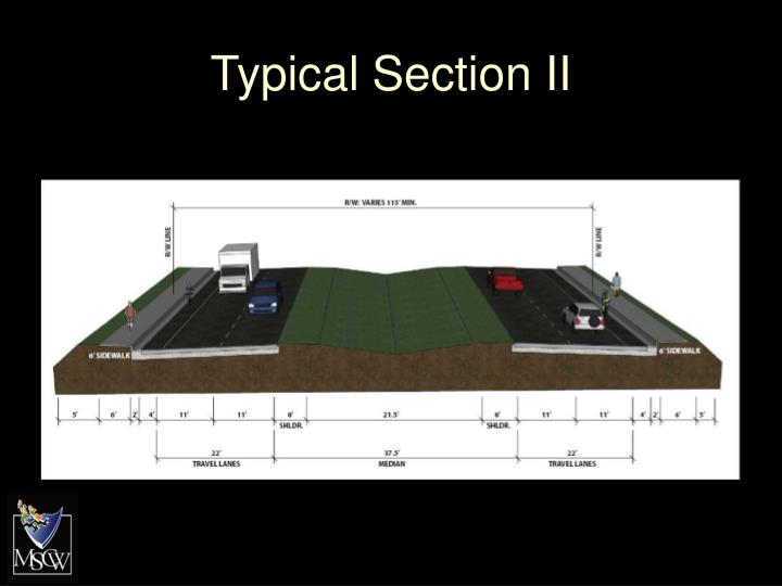 Typical Section II