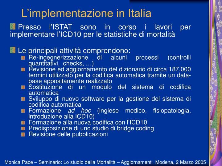 L'implementazione in Italia