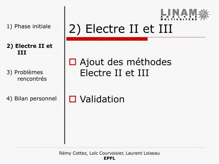 2) Electre II et III