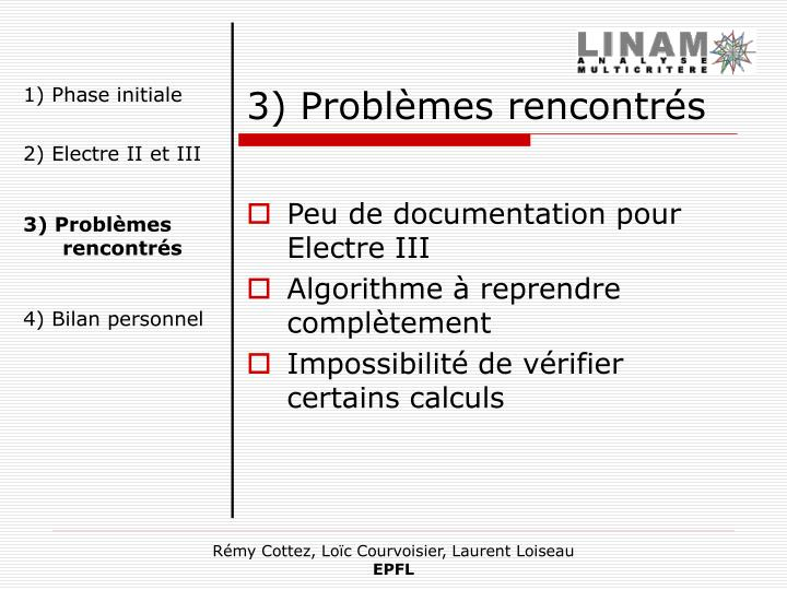 3) Problèmes rencontrés