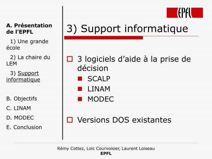 3) Support informatique
