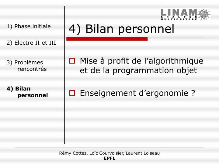 4) Bilan personnel