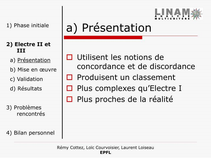 a) Présentation