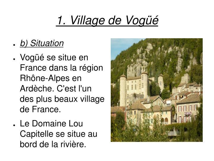 1. Village de Vogüé