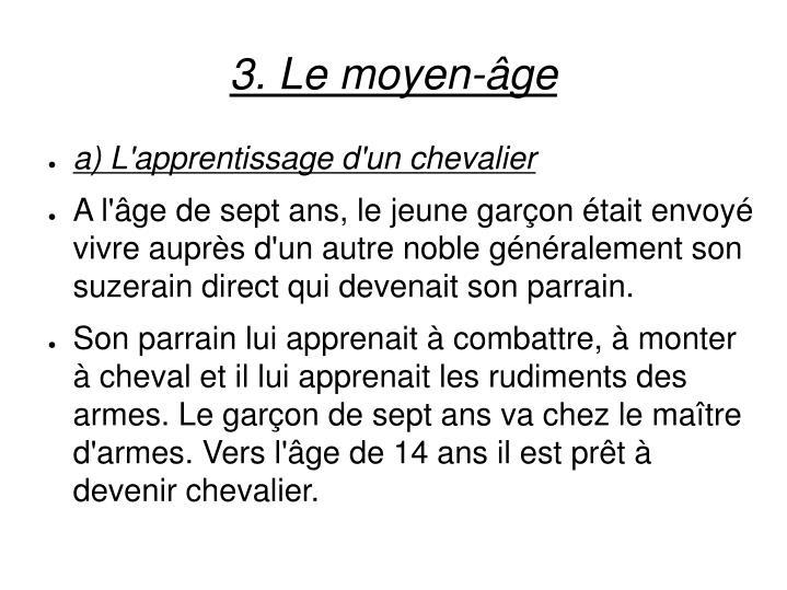 3. Le moyen-âge