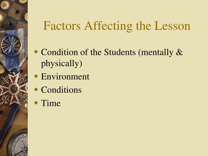 Factors Affecting the Lesson