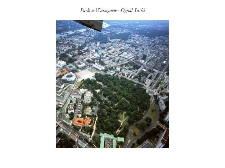 Park w Warszawie - Ogród Saski