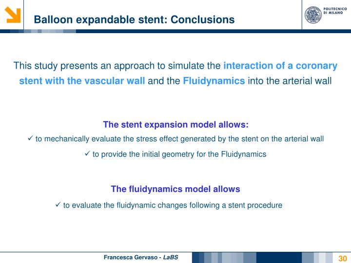 Balloon expandable stent: Conclusions