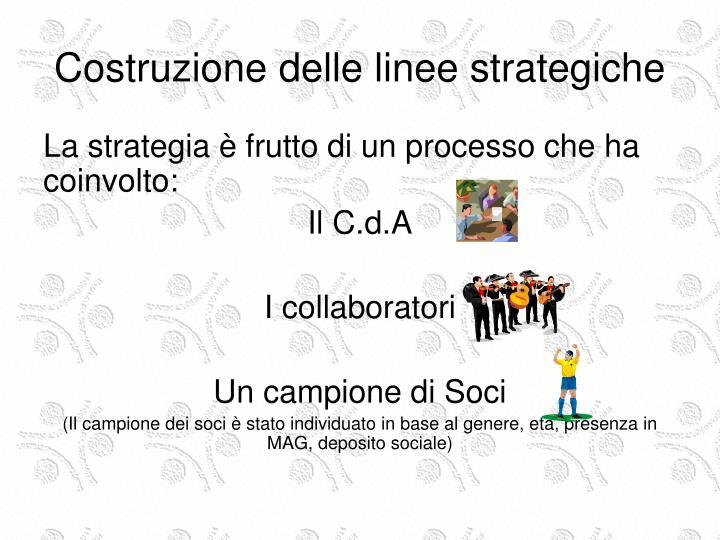Costruzione delle linee strategiche