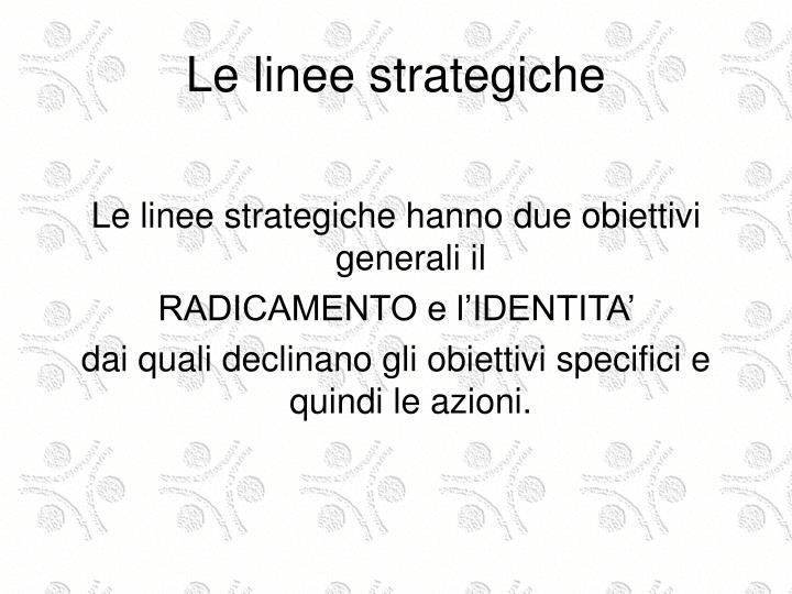 Le linee strategiche