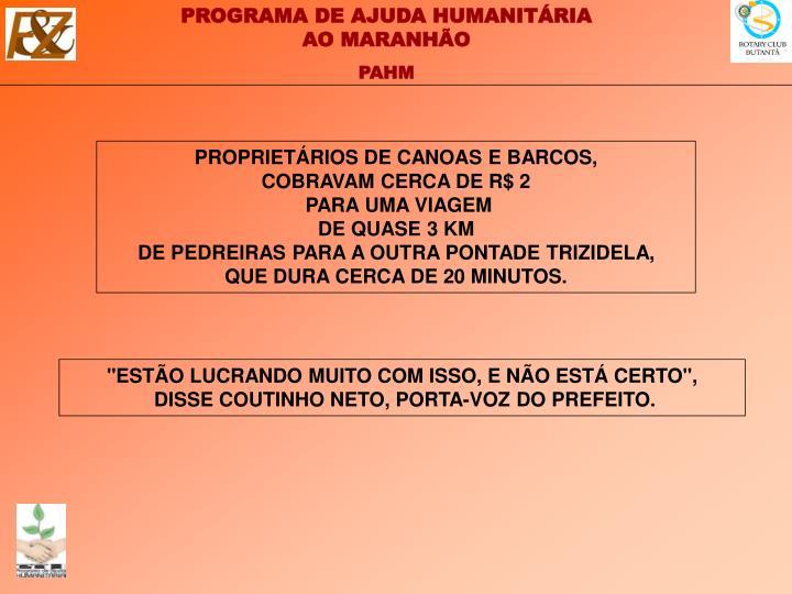 PROPRIETÁRIOS DE CANOAS E BARCOS,