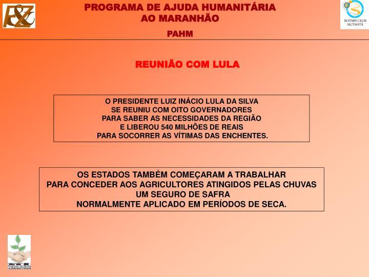 REUNIÃO COM LULA