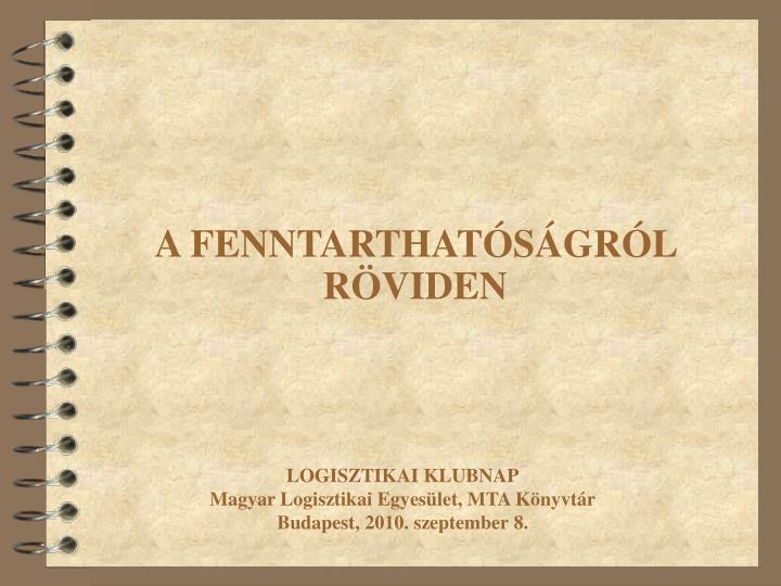 A FENNTARTHATÓSÁGRÓL RÖVIDEN