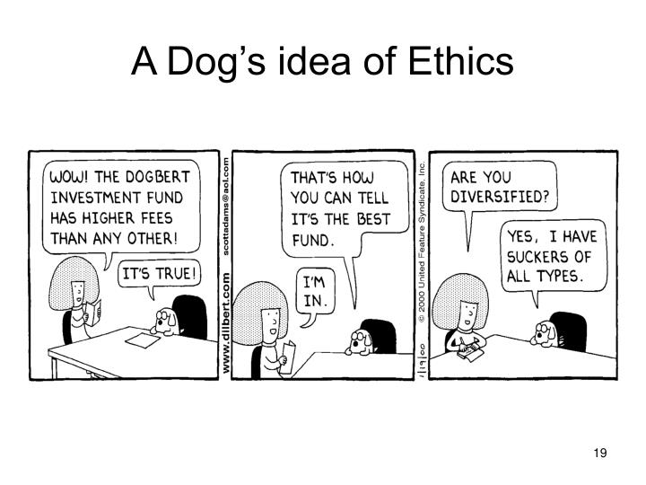 A Dog's idea of Ethics
