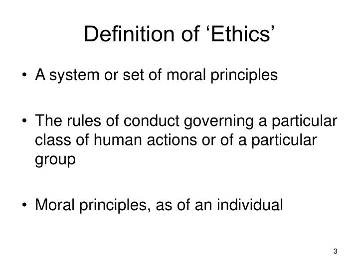 Definition of 'Ethics'