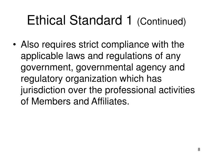 Ethical Standard 1